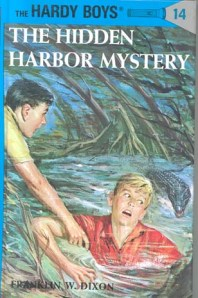 http://en.wikipedia.org/wiki/The_Hidden_Harbor_Mystery, Author: Franklin W. Dixon, Publisher: Grosset and Dunlap